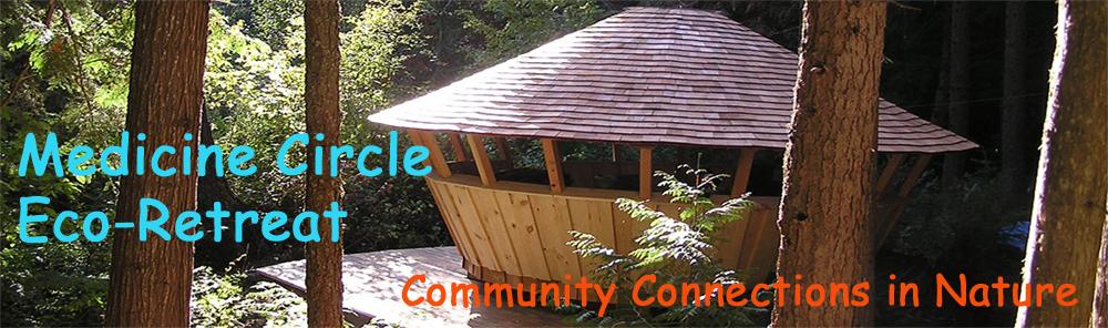Medicine Circle Eco-Retreat